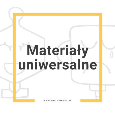 Materiały uniwersalne